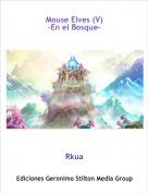 Rkua - Mouse Elves (V)-En el Bosque-