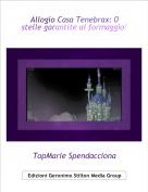 TopMarie Spendacciona - Allogio Casa Tenebrax: 0 stelle garantite al formaggio!