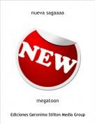megatoon - nueva sagaaaa
