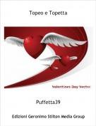 Puffetta39 - Topeo e Topetta