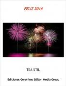 TEA STIL - FELIZ 2014