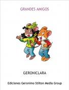 GERONICLARA - GRANDES AMIGOS