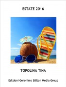 TOPOLINA TINA - ESTATE 2016