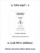 IL CLUB PER IL GIORNALE - IL TOPO SQUIT - 4