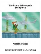 Alessandrotopo - Il mistero dello squalo scomparso