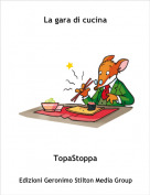 TopaStoppa - La gara di cucina