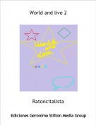 Ratoncitalista - World and live 2