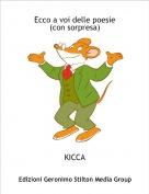 KICCA - Ecco a voi delle poesie(con sorpresa)
