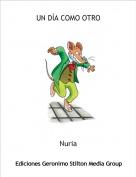 Nuria - UN DÍA COMO OTRO