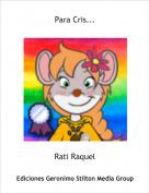 Rati Raquel - Para Cris...