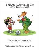 ANDREATOPO STTILTON - IL QUARTO,LA SEMI,LA FINALE DI COPPA DELL'ISOLA
