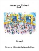 Bloem8 - een gevaarlijk feestdeel 1