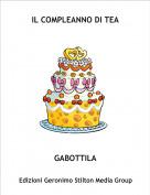 GABOTTILA - IL COMPLEANNO DI TEA