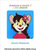 Elenita Ratoncita - Aventuras a montón 33 días después