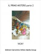 VICKY - IL PRIMO MISTERO parte 2