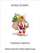 Topobella Capellona - NATALE COI BAFFI.