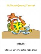 Rato008 - El Día del Queso (2º parte)