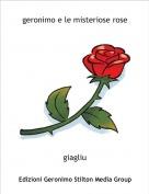 giagliu - geronimo e le misteriose rose
