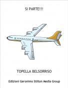 TOPELLA BELSORRISO - SI PARTE!!!