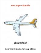 LEESKNAGER - een enge vakantie