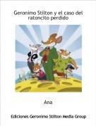 Ana - Geronimo Stilton y el caso del ratoncito perdido
