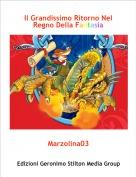Marzolina03 - Il Grandissimo Ritorno Nel Regno Della Fantasia