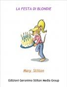 Mary  Stilton - LA FESTA DI BLONDIE