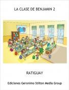 RATIGUAY - LA CLASE DE BENJAMIN 2