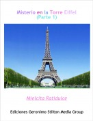 Mielcita Ratidulce - Misterio en la Torre Eiffel(Parte 1)