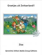 Ziza - Groetjes uit Zwitserland!!