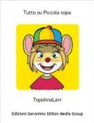 TopolinaLavi - Tutto su Piccola topa