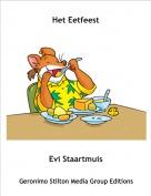 Evi Staartmuis - Het Eetfeest