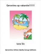 luna Six - Geronimo op vakantie!!!!!!!