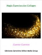 Cuenta Cuentos - Magia Espectacular:Collages