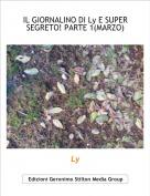 Ly - IL GIORNALINO DI Ly E SUPER SEGRETO! PARTE 1(MARZO)
