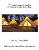 Leirisa Comelibros - Personajes confirmados(El campamento Bettyflaw)