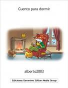 alberto2003 - Cuento para dormir