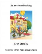 Aron Etordeu - de eerste schooldag
