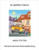 MAGA STILTON - MI QUERIDA FAMILIA