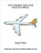 HUGO FDEZ - TOP CIUDADES PARA IR DE VIAJE EN FAMILIA.