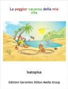 Isatopisa - La peggior vacanza della mia vita