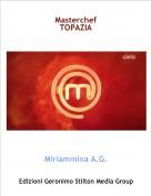 Miriammina A.G. - Masterchef TOPAZIA