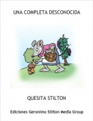 QUESITA STILTON - UNA COMPLETA DESCONOCIDA