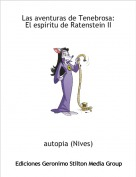 autopia (Nives) - Las aventuras de Tenebrosa:El espíritu de Ratenstein II