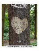 "R.M. - CAMP: ""LA TRIBU""PERSONAJES"