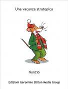 Nunzio - Una vacanza stratopica