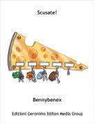 Bennybenex - Scusate!