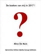 Mino De Muis - De boeken van mij in 2017 !