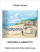 MOZZARELLA AMMUFFITA - L'Isola Corsara
