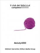 Melody4000 - il club dei felini è al completo!!!!!!!!!!